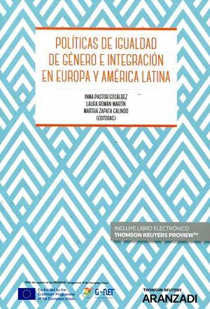 POLÍTICAS DE IGUALDAD DE GÉNERO E INTEGRACIÓN EN EUROPA Y AMÉRICA LATINA
