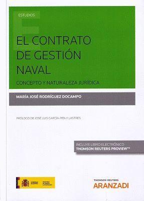 CONTRATO DE GESTIÓN NAVAL. CONCEPTO Y NATURALEZA JURÍDICA