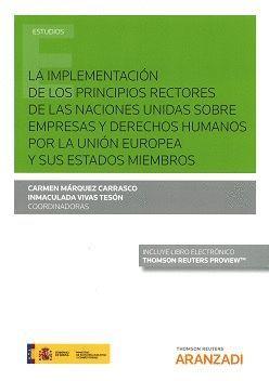 LA IMPLEMENTACION DE LOS PRINCIPIOS RECTORES DE LAS NACIONES UNIDAS SOBRE EMPRESAS Y DERECHOS HUMANOS