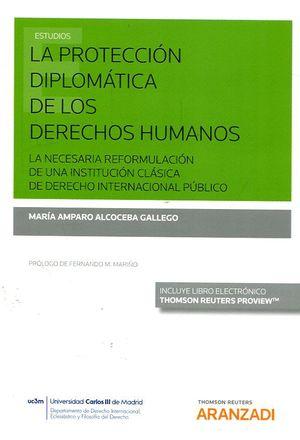 LA PROTECCIÓN DIPLOMÁTICA DE LOS DERECHOS HUMANOS