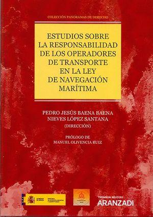 ESTUDIOS SOBRE LA RESPONSABILIDAD DE LOS OPERADORES DE TRANSPORTE EN LA LEY DE NAVEGACIÓN MARÍTIMA