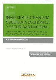INVERSIÓN EXTRANJERA, SOBERANÍA ECONOMICA Y SEGURIDAD NACIONAL