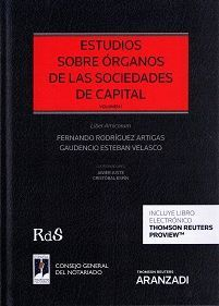 ESTUDIOS SOBRE ÓRGANOS DE LAS SOCIEDADES DE CAPITAL (2 VOLS.)