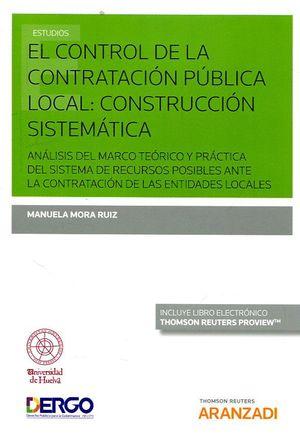 EL CONTROL DE LA CONTRATACIÓN PÚBLICA LOCAL. CONSTRUCCIÓN SISTEMÁTICA