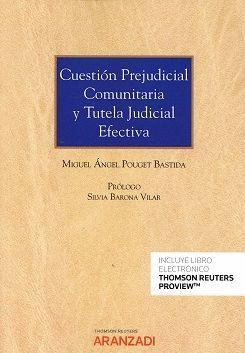 CUESTIÓN PREJUDICIAL COMUNITARIA Y TUTELA JUDICIAL EFECTIVA