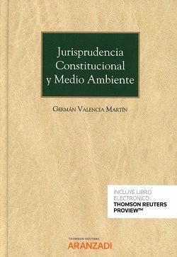 JURISPRUDENCIA CONSTITUCIONAL Y MEDIO AMBIENTE