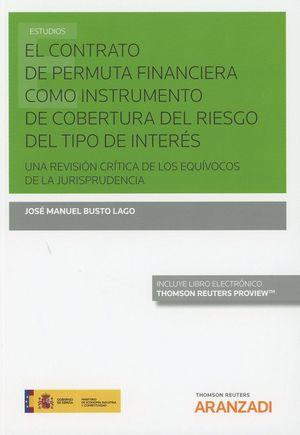 EL CONTRATO DE PERMUTA FINANCIERA COMO INSTRUMENTO DE COBERTURA DEL RIESGO DEL TIPO DE INTERÉS