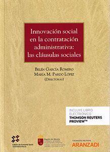INNOVACIÓN SOCIAL EN LA CONTRATACIÓN ADMNISTRATIVA: LAS CLAÚSULAS SOCIALES
