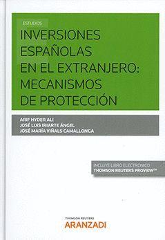 INVERSIONES ESPAÑOLA EN EL EXTRANJERO. MECANISMOS DE PROTECCIÓN