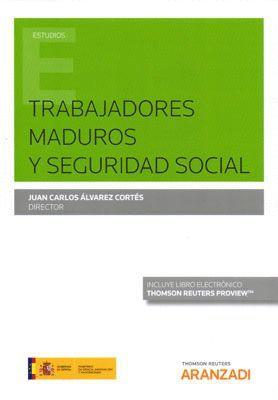 TRABAJADORES MADUROS Y SEGURIDAD SOCIAL