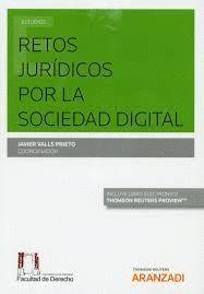 RETOS JURÍDICOS POR LA SOCIEDAD DIGITAL