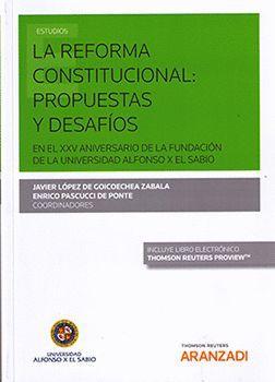 REFORMA CONSTITUCIONAL: PROPUESTAS Y DESAFIOS