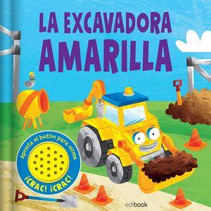LA EXCAVADORA AMARILLA. SONIDOS DIVERTIDOS