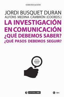 LA INVESTIGACION EN COMUNICACION