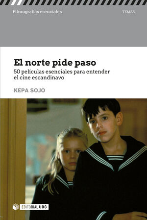 EL NORTE PIDE PASO.50 PELICULAS ENTENDER EL CINE ESCANDINAVO