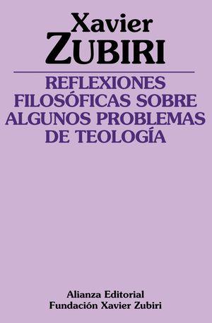REFLEXIONES FILOSÓFICAS SOBRE ALGUNOS PROBLEMAS DE TEOLOGÍA