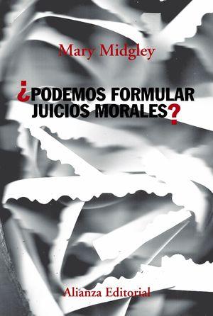 PODEMOS FORMULAR JUICIOS MORALES?
