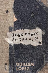 LAGO NEGRO DE TUS OJOS