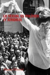 LO SEXUAL ES POLÍTICO Y JURÍDICO