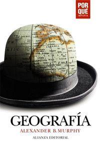 GEOGRAFÍA: POR QUÉ IMPORTA?
