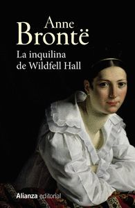 LA INQUILINA DE WILDFELL HALL