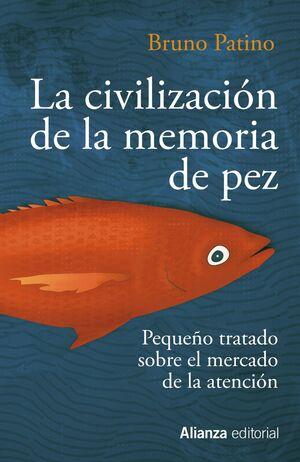 LA CIVILIZACION DE LA MEMORIA DE PEZ