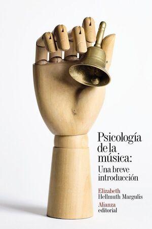 PSICOLOG¡A DE LA MÚSICA: UNA BREVE INTRODUCCIÓN