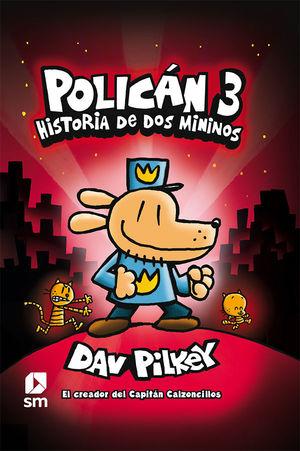 POLICAN 3 HISTORIA DE LOS MÍNIMOS