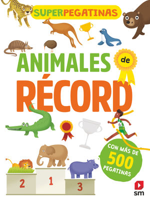 ANIMALES DE RECORD. SUPERPEGATINAS