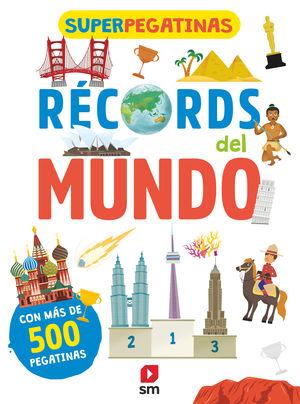 RECORDS DEL MUNDO. SUPERPEGATINAS