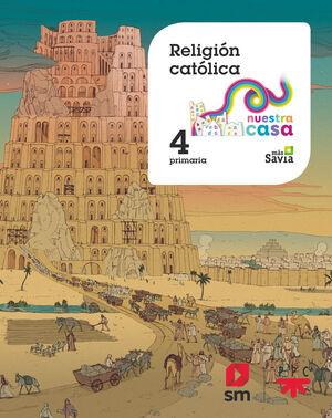 RELIGIÓN CATÓLICA. 4 EP NUESTRA CASA