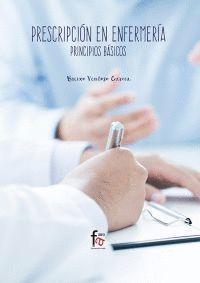 PRESCRIPCION EN ENFERMERIA. PRINCIPIOS BASICOS