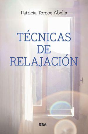 TÉCNICAS DE RELAJACIÓN