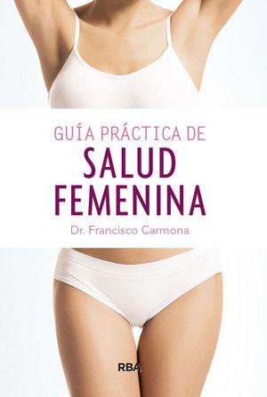 GUÍA PRÁCTICA DE SALUD FEMENINA