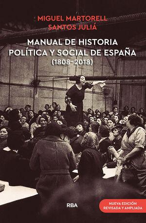 MANUAL DE HISTORIA POLÍTICA Y SOCIAL DE ESPAÑA (1808-2018) (NUEVA