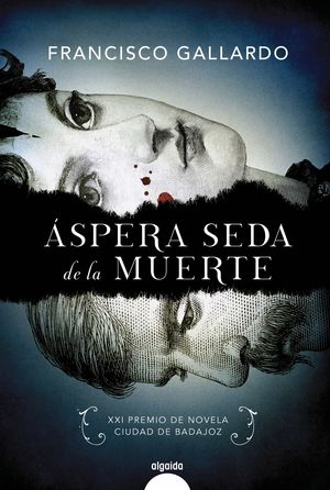 ÁSPERA SEDA DE LA MUERTE