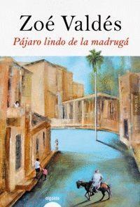 PAJARO LINDO DE LA MADRUGÁ