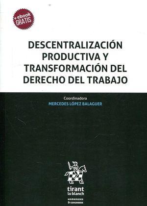 DESCENTRALIZACION PRODUCTIVA Y TRANSFORMACION DEL DERECHO DEL TRABAJO