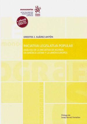 INICIATIVA LEGISLATIVA POPULAR. ANALISIS DE LA INICIATIVA DE AGENDA EN AMERICA LATINA Y LA UNIÓN EUROPEA