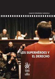 LOS SUPERHÉROES Y EL DERECHO