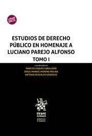 ESTUDIOS DE DERECHO PUBLICO EN HOMENAJE A LUCIANO PAREJO ALFONSO (3 VOL.)