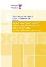INFORMES NACIONALES EUROPEOS SOBRE EL TRIBUNAL EUROPEO DE DERECHOS HUMANOS