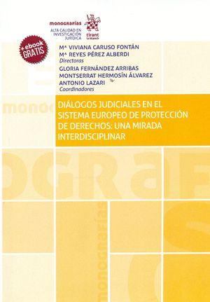 DIALOGOS JUDICIALES EN EL SISTEMA EUROPEO DE PROTECCION DE DERECHOS