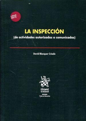 LA INSPECCIÓN (DE ACTIVIDADES AUTORIZADAS O COMUNICADAS)