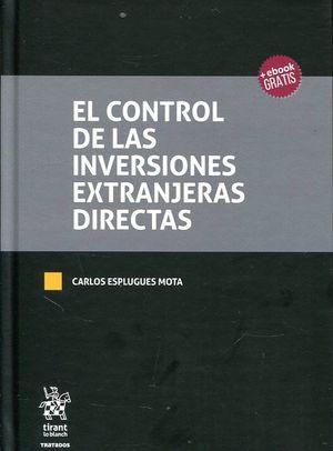 EL CONTROL DE LAS INVERSIONES EXTRANJERAS DIRECTAS