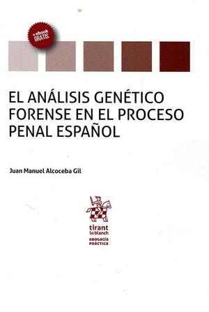 EL ANÁLISIS GENÉTICO FORENSE EN EL PROCESO PENAL ESPAÑOL