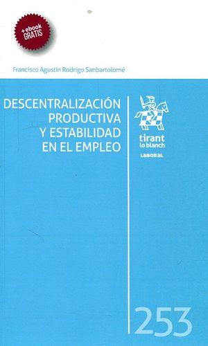 DESCENTRALIZACIÓN PRODUCTIVA Y ESTABILIDAD EN EL EMPLEO
