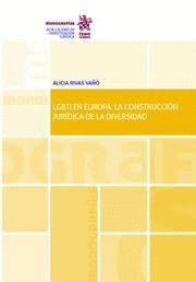 LGBTI EN EUROPA: LA CONSTITUCION JURIDICA DE LA DIVERSIDAD