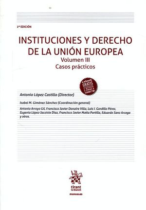 INSTITUCIONES Y DERECHO DE LA UNION EUROPEA T.III