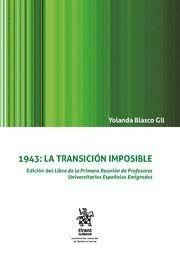 1943: LA TRANSICION IMPOSIBLE